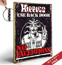 HIPPIES USE BACK DOOR NO EXCEPTION A4 POSTER Photo Art Print Wall Door Sign Deco
