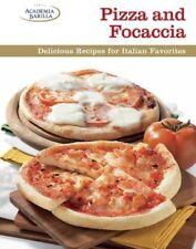 Pizza and Focaccia: Delicious Recipes for Italian