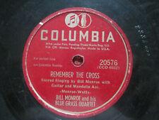 Bill Monroe Blue Grass Quartet Remember The Cross ~ The Old Cross Road  78 rpm