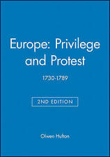 Europe: Privilege and Protest: 1730-1789 by Hufton, Olwen