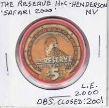 $5 CASINO CHIP THE RESERVE HENDERSON, NV OBSOLETE CLOSED 2000 L.E.2000 SAFARI