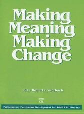 Making Meaning, Making Change: Participatory Curriculum Development for Adult ES
