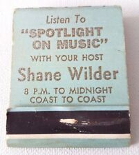 Vintage Matchbook SHANE WILDER SHOW Radio Coast to Coast America Recording Stars