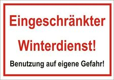 """Hinweisschild """"Eingeschränkter Winterdienst!""""  400 x 300mm, Alu-Verbund Platte"""