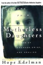 Letters from Motherless Daughters: Words of Courag