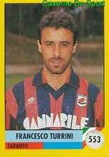 553 FRANCESCO TURRINI ITALIA TARANGO.FC STICKER FIGURINE CALCIO 92 VALLARDI