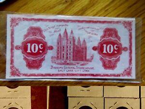 HIGH GRADE .MORMON 1898 BISHOP'S CENTRAL STOREHOUSE TEN CENT BANK NOTE