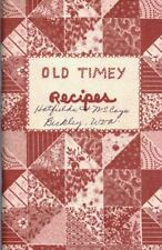 Old Timey Recipes Cookbook Buckley West VA 1973 Home Brew & More