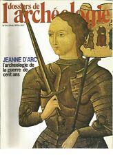 LES DOSSIER DE L'ARCHEOLOGIE N°34 JEANNE D'ARC L'ARCHEOLOGIE DE GUERRE 100 ANS