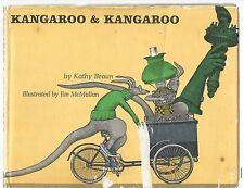 Kathy Braun - Kangaroo & Kangaroo - hardback, dust wrapper 1966 - Hard to Find