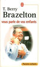 Livre de poche T. Berry Brazelton vous parle de vos enfants book