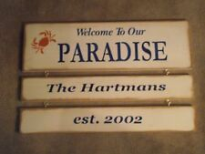 Personalized WELCOME TO OUR PARADISE wood sign prim