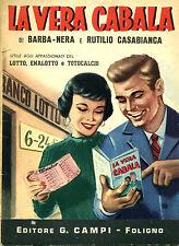 La vera CABALA di Barba-Nera e Rutilio Casabianca _Ed. G. Campi, 1961* vedi>>>