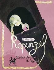 Raiponce histoires autour du monde: 3 Beloved Tales par Cari Meister...
