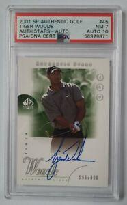 2001 SP Authentic #45 Tiger Woods RC PSA 7 & DNA Autograph PSA 10