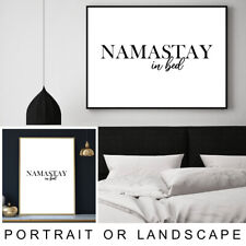 Namastay in Bed Quote Calligraphy Typography Wall Art Print Poster A4 A3 A2 A1