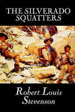 NEW The Silverado Squatters by Robert Louis Stevenson