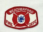 Weatherford Fire Dept. Shoulder Sleeve Insignia Patch Fireman Fire Fighter