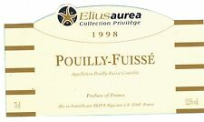 Etiquette de vin - POUILLY FUISSE - Eliusaurea - Collection privilège 1998