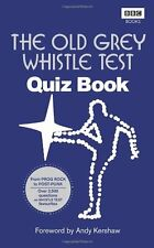 The Old Grey Whistle Test Quiz Book By Andy Kershaw