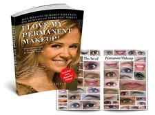 I Love My Permanent Makeup - Cosmetic Tattoo Book