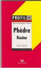Racine - Phèdre - Profil d'une oeuvre Hatier