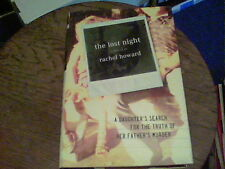the lost night a memoir by rachel howard a daughter's search for the truth tc1
