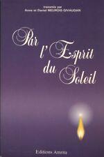 Livre par l'esprit du soleil Anne et Daniel Meurois-Givaudan book