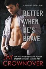 Better When He's Brave: A Welcome to the Point Nov