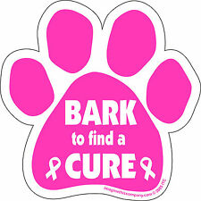 Dog Magnetic Decal - Bark To Find A Cure - Pink Paw Cancer - Made In Usa