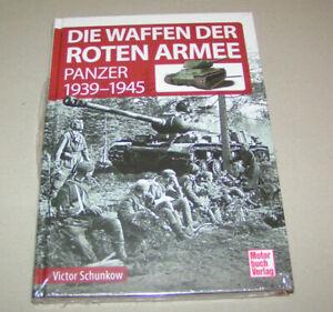 Die Waffen der Roten Armee | Panzer 1939 - 1945 | Viktor Schunkow