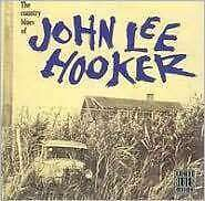 The Country Blues Of John Hooker CD CONCORD