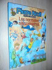 EO Les normales saisonnières de Pierre Kroll  2002 Dédicacé