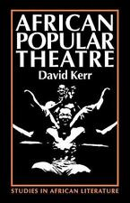 African Popular Theatre: From Precolonial Times to the Present Day (Paperback or