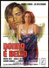 DONNA E' BELLO MANIFESTO CINEMA TARANTELLI JOE DALLESANDRO 1974 MOVIE POSTER 2F