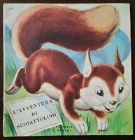 COLLANA ANIMALI - L'AVVENTURA DI SCOIATTOLINO - N°6 - EDITRICE BOSCHI - ANNI '60