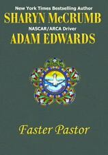 Faster Pastor by Sharyn McCrumb and Adam Edwards AUTOGRAPHED