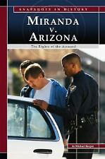Miranda v. Arizona: The Rights of the Accused (Snapshots in History)-ExLibrary