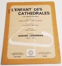 Partition vintage sheet music GERARD LENORMAN : L'Enfant des Cathédrales * 70's