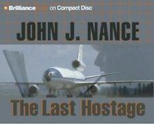 The Last Hostage by John J. Nance (2003, CD, Abridged)