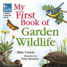 RSPB My First Book of Garden Wildlife by Mike Unwin (Paperback, 2008)