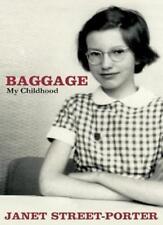 Baggage: My Childhood,Janet Street-Porter