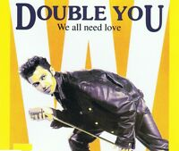 DOUBLE YOU - We all need Love - 4 tracks  ZYX 6798-8 -  Maxi CD