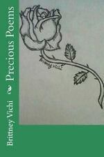 Precious Poems by Brittney Vichi (2012, Paperback)