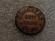 VINTAGE-CONGRESS CLUB 32ND WARD.-(GOOD FOR) 10 CENTS-PHILADELPHIA,PA.