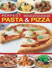 Perfect Pasta & Pizza: Fabulous Food Italian-style, With 60 Classic Recipes Show