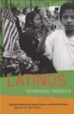 Latinos : Remaking America by Mariela Paez (2008, Paperback, Revised)
