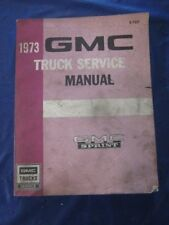 GMC Sprint Truck Service Manual 1973 issue X-7327 Chevrolet El Camino
