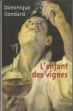L' enfant des vignes.Dominique GONDARD.Le Club G003
