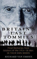 Britain's Last Tommies, Richard Van Emden | Paperback Book | Good | 978034912012